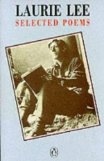 Selected Poems - Laurie Lee