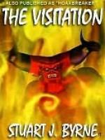 The Visitation - Stuart J. Byrne