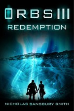 Orbs III: Redemption: A Science Fiction Thriller - Nicholas Sansbury Smith