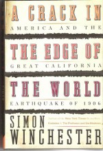 A Crack in the Edge of the World -1906 Calif Earthquake - Simon Winchester