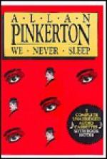 We Never Sleep - Allan Pinkerton