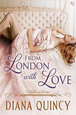 From London with Love: Rebellious Brides - Diana Quincy