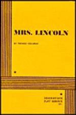 Mrs. Lincoln. - Thomas Cullinan