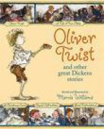 Oliver Twist and Other Great Dickens Stories - Marcia Williams