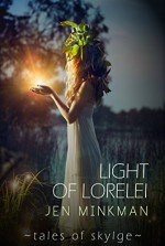 Light of Lorelei (Tales of Skylge Book 2) - Jen Minkman