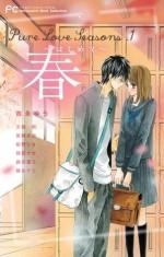 Pure Love Seasons 1 春~はじめて~ - Yuu Yoshinaga, Risa Konno, Fuji Morita, Saki Fumikura, Ira Ozaki, Nao Makita, Nami Fujio