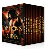 Demons & Djinn ~ 13 Complete Novels Featuring Demons, Djinn, and Other Bad Boys of the Underworld - Christine Pope, Debra Dunbar, Deanna Chase, Marie Hall, Sarra Cannon, C. Gockel, Liz Shulte, Kate Danley, Sara C. Roethe, Lola St Vil, Melinda VanLone, PippaDaCosta, SM Reine