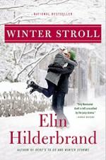 Winter Stroll (Winter Street) - Elin Hilderbrand