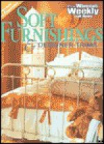 "Soft Furnishings (""Australian Women's Weekly"" Home Library) - Maryanne Blacker, Mary Coleman"