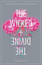 The Wicked + The Divine Vol. 4: Rising Action - Kieron Gillen, Jamie McKelvie