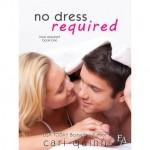 No Dress Required - Cari Quinn