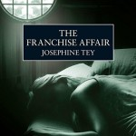 The Franchise Affair - Josephine Tey, Carole Boyd