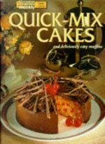 "Aww Quick MIX Cakes (""Australian Women's Weekly"" Home Library) - Maryanne Blacker"