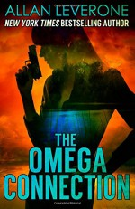 The Omega Connection (Tracie Tanner thrillers) (Volume 3) - Allan Leverone