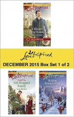 Love Inspired December 2015 - Box Set 1 of 2: A Ranger for the HolidaysGift-Wrapped FamilyHoliday Homecoming (Lone Star Cowboy League) - Allie Pleiter, Lois Richer, Jean C. Gordon