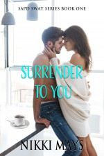 Surrender to You - Nikki Mays
