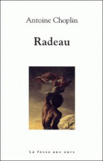 Radeau - Antoine Choplin