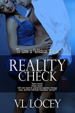 Reality Check (To Love a Wildcat Book 4) - V.L. Locey