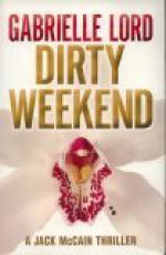 Dirty Weekend - Gabrielle Lord