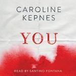 You - Santino Fontana, Caroline Kepnes, Simon & Schuster Audio