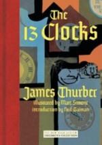 The 13 Clocks - James Thurber