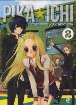 Pika ☆ Ichi, Vol. 02 - Youko Maki, Aki Mochida