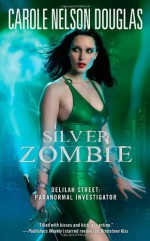 Silver Zombie - Carole Nelson Douglas