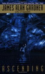 Ascending - James Alan Gardner