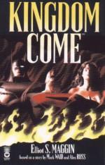 Kingdom Come - Elliot S. Maggin, Alex Ross