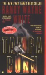 Tampa Burn - Randy Wayne White
