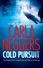 Cold Pursuit - Carla Neggers