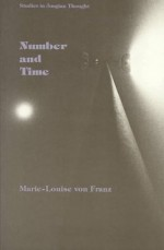 Number & Time: Reflections Leading towards a Unification of Psychology & Physics - Marie-Louise von Franz, Ernst Klett Verlag, Andrea Dykes