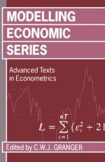 Modelling Economic Series: Readings in Econometric Methodology (Advanced Texts in Econometrics) - C. W. J. Granger