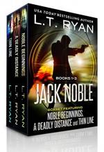 The Jack Noble Series: Books 1-3 (The Jack Noble Series Box Set) - L.T. Ryan