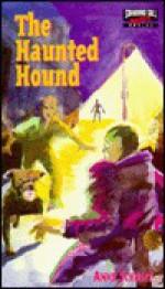 The Haunted Hound - Anne Schraff, Carol Newell