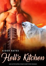 Hell's Kitchen: M/M Gay Omega Shifter Romance (City Wolves Book 1) - Aiden Bates