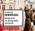 Pogrom w przyszły wtorek (audiobook) - Marcin Wroński