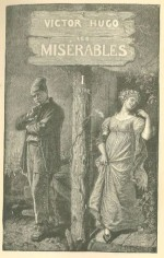 les miserables (original complete illustrations) - Victor Hugo