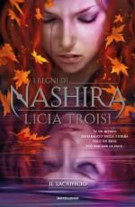 I Regni di Nashira - 3. Il sacrificio (Italian Edition) - Licia Troisi