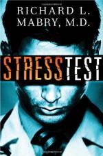 Stress Test - Richard L. Mabry