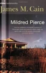Mildred Pierce - James M. Cain