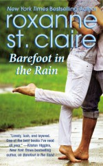 Barefoot in the Rain - Roxanne St. Claire