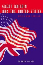 Great Britain and the U.S. - Edmund Lindop