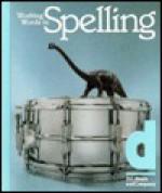 Working Words in Spelling: D - G. Willard Woodruff, George N. Moore