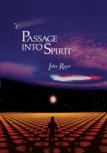 Passage Into Spirit - John-Roger