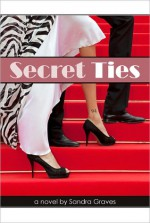 Secret Ties - Sandra Graves