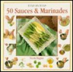 Sauces & Marinades: Step-By-Step (Step-By-Step Series) - Nicola Diggins, James Duncan