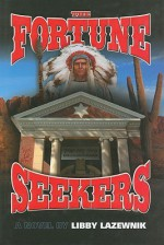 The Fortune Seekers - Libby Lazewnik