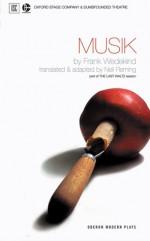 Musik - Frank Wedekind, Neil Fleming