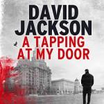 A Tapping at My Door - Audible Studios, David Jackson